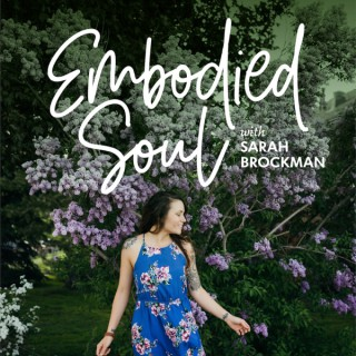 Embodied Soul Radio