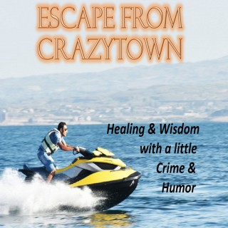 Escape From Crazytown