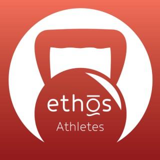 Ethos Athletes Podcast