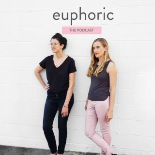 Euphoric the Podcast