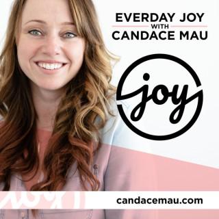 Everyday Joy with Candace Mau