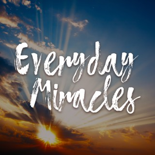 Everyday Miracles Podcast