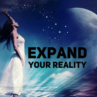 Expand Your Reality