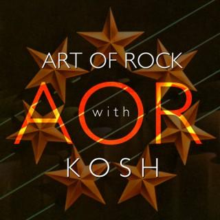 Art of Rock with Kosh & Friends