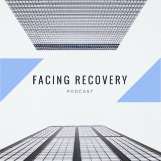 Facing Recovery