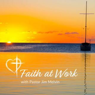 Faith at Work Podcast