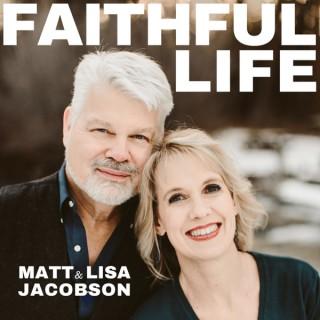 FAITHFUL LIFE