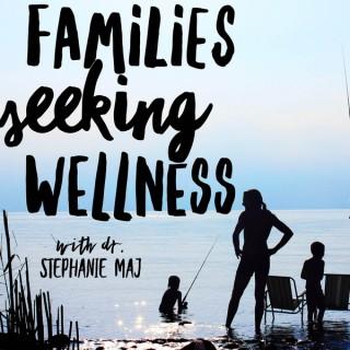 Families Seeking Wellness
