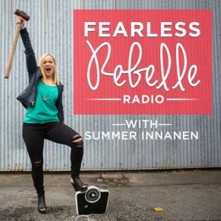 Fearless Rebelle Radio with Summer Innanen