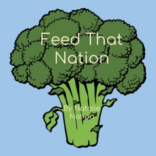 Feed That Nation