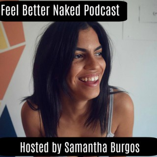 Feel Better Naked Podcast - Fitness   Plant Based   Fat Loss   Wellness