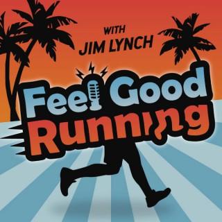 Feel Good Running | For the Everyday Runner!