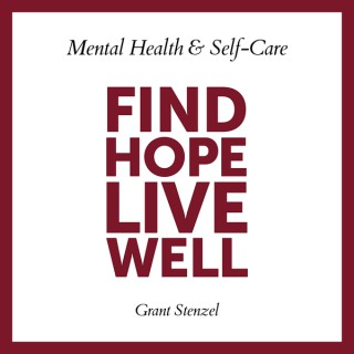Find Hope. Live Well.