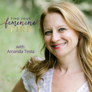 Find Your Feminine Fire