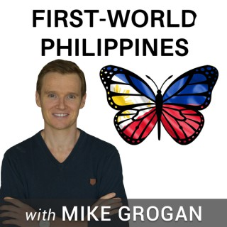 """First-World Philippines with Mike Grogan author of """"The Rise of the Pinoy"""""""