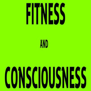 FITNESS AND CONSCIOUSNESS