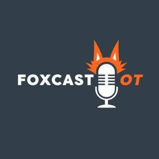 FOXcast OT