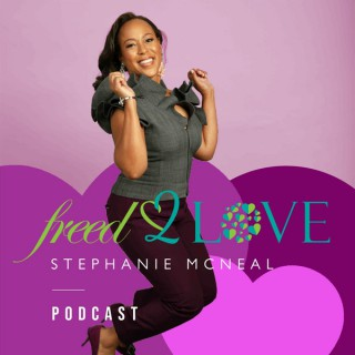 Freed 2 Love Podcast