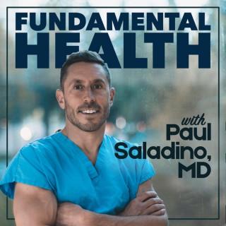 Fundamental Health with Paul Saladino, MD