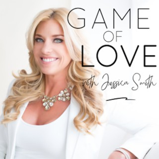 Game of Love with Jessica Smith