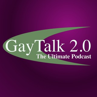 Gay Talk 2.0: The Ultimate LGBT PodCast