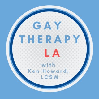 Gay Therapy LA with Ken Howard, LCSW