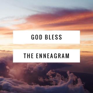 God Bless The Enneagram