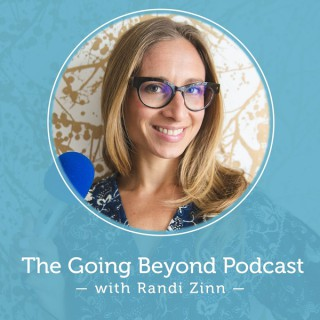 Going Beyond with Randi Zinn