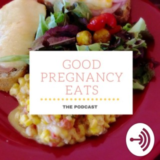 Good Pregnancy Eats
