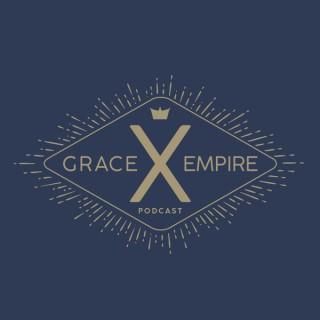 Grace Empire Podcast