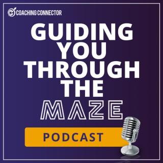 Guiding You Through The Maze