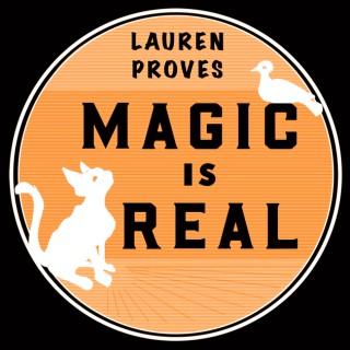 Lauren Proves Magic Is Real