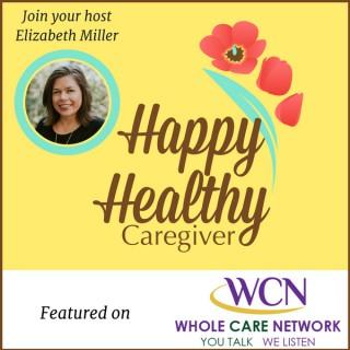 Happy Healthy Caregiver