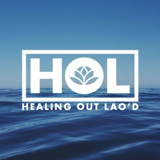 Healing Out Lao'd