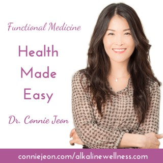 Health Made Easy With Dr. Connie Jeon