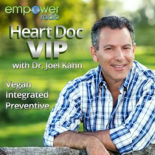 Heart Doc VIP with Dr. Joel Kahn
