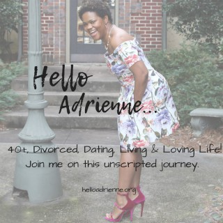 Hello Adrienne...The Podcast