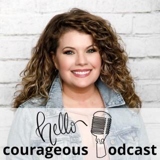 Hello Courageous Podcast
