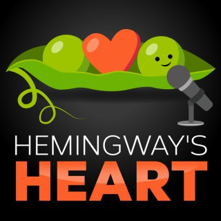 Hemingway's Heart - A Quality of Life Podcast-Plant Powered