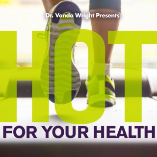 HOT for Your Health - AUDIO version