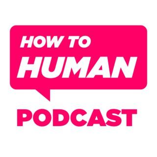 How To Human with Sam Lamott