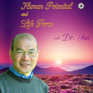 Human Potential and Life Force