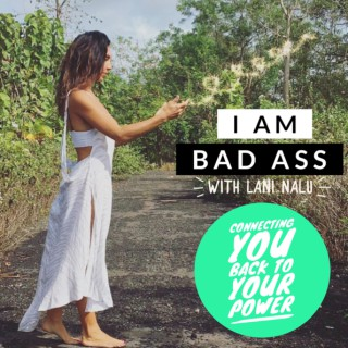 I Am Bad Ass