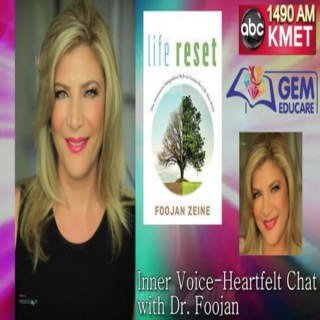 Inner Voice - Heartfelt Chat with Dr. Foojan