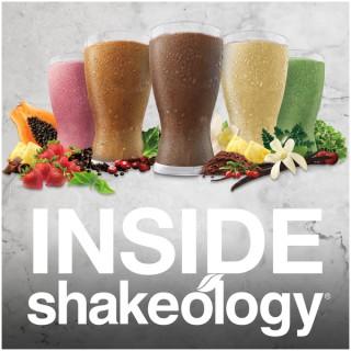 Inside Shakeology Podcast