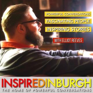 INSPIRED EDINBURGH - THE HOME OF POWERFUL CONVERSATIONS