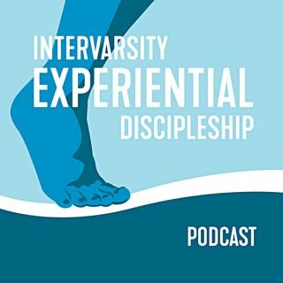 InterVarsity's Experiential Discipleship Podcast