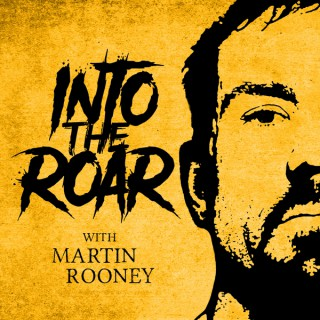 Into the Roar with Martin Rooney