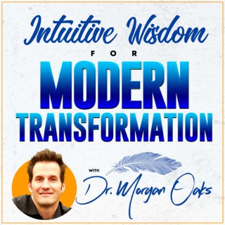 Intuitive Wisdom for Modern Transformation