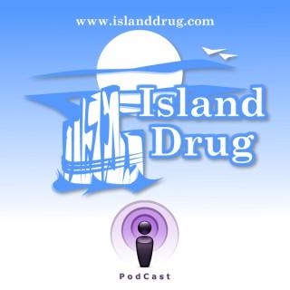 Island Drug Podcast